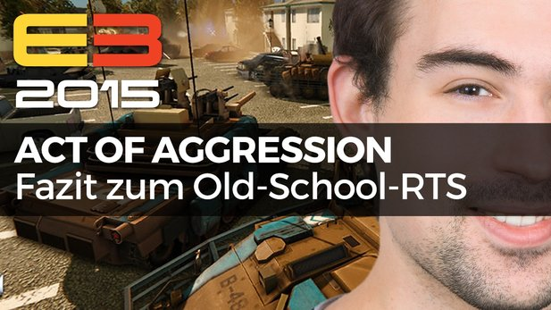 Act of Aggression - Unser E3-Fazit zum Old-School-RTS