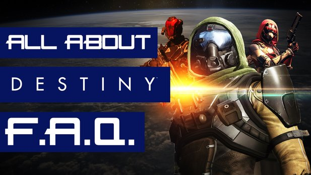 All About: Destiny (Folge 01) - FAQ