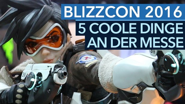 BlizzCon 2016 - Die 5 coolsten Dinge an der Blizzard-Messe