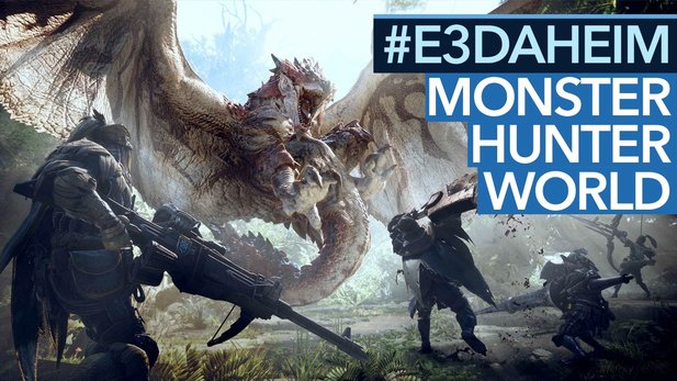 Monster Hunter World - Preview-Video: Die Faszination der Jagd