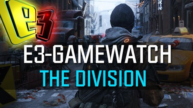 Gamewatch: The Division - Videoanalyse
