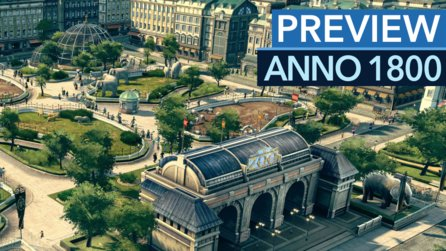 Anno 1800 - Erstes Gameplay im exklusiven Preview-Video