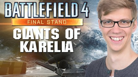 Battlefield 4: Final Stand - Map-Check: Kareliens Riesen
