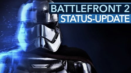 Star Wars: Battlefront 2 - Video: Der aktuelle Zustand des Spiels