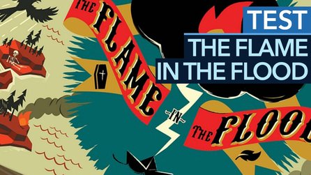 The Flame in the Flood - Test-Video zum Floß-Survival-Abenteuer