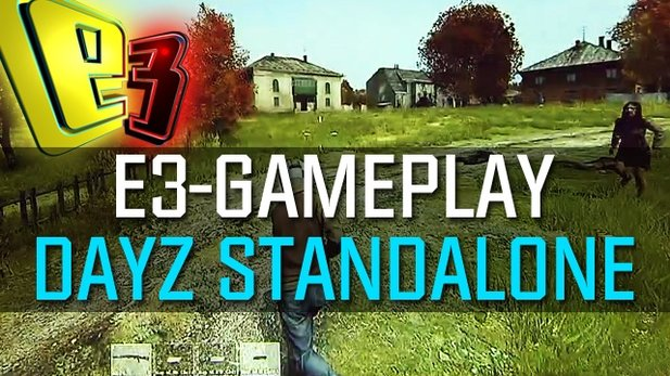 DayZ Standalone - E3-Walkthrough mit den Entwicklern