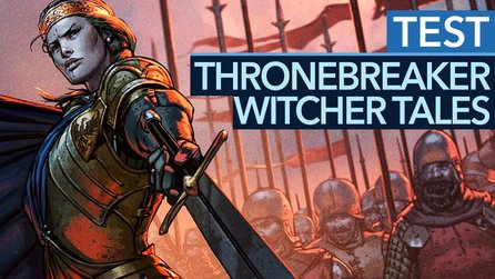 Thronebreaker: The Witcher Tales - Test: Die nächste fantastische Witcher-Story